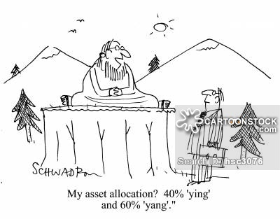 'My asset allocation?  40% 'ying' and 60% 'yang'.'